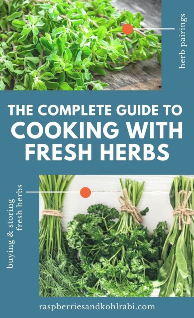 The Complete Guide to Cooking With Fresh Herbs