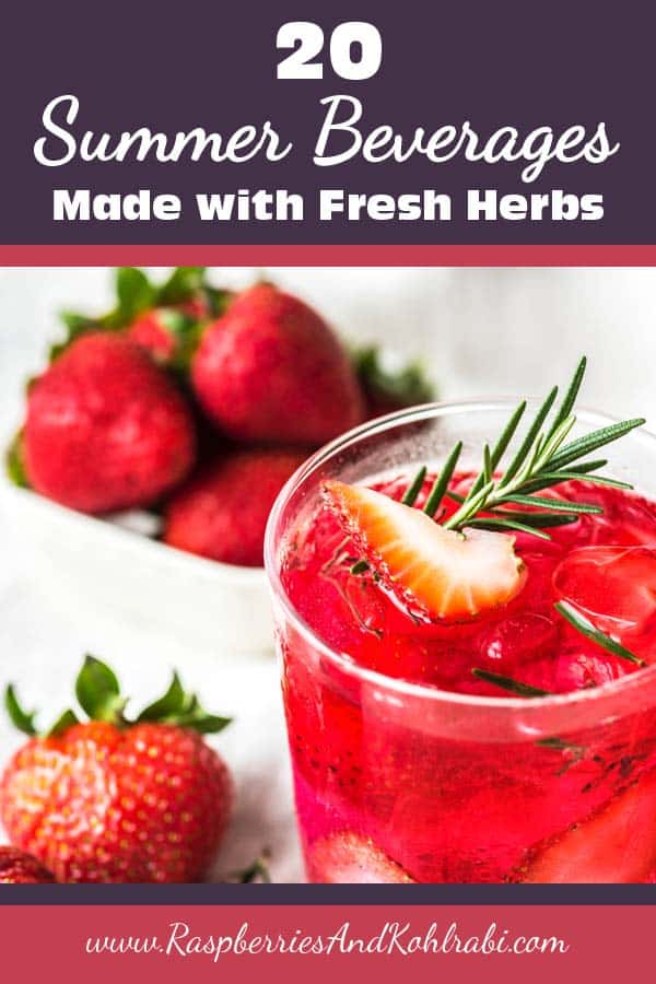 Summer Beverages Made With Fresh Herbs