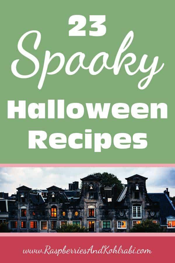 23 Spooky Halloween Recipes