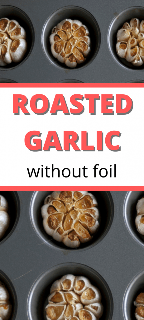 roasting garlic without foil pinterest image