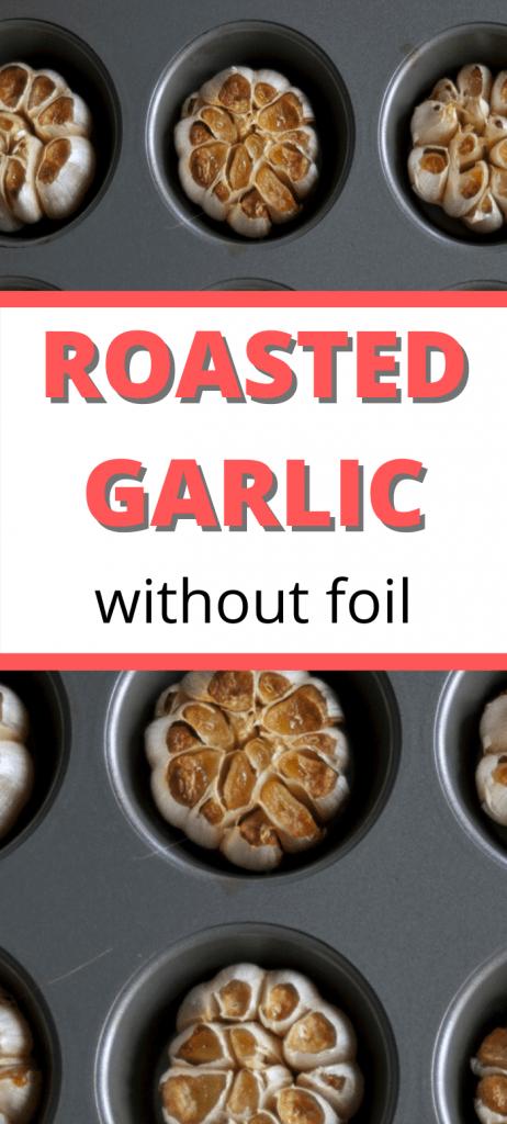 roasting garlic without foil pinterest image
